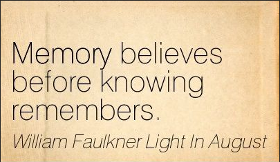 William Faulkner Light in August Quote