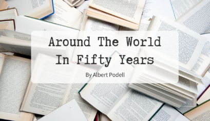 Around The World In Fifty Years travel writing by albert podell